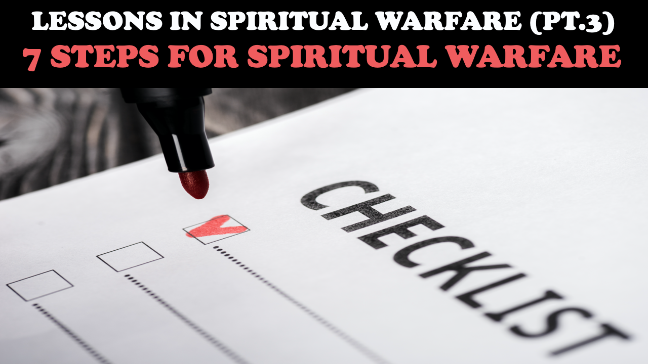 7 Steps for Spiritual Warfare